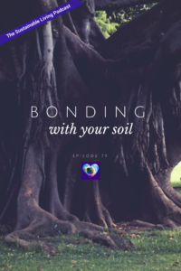 Bonding with Your Soil
