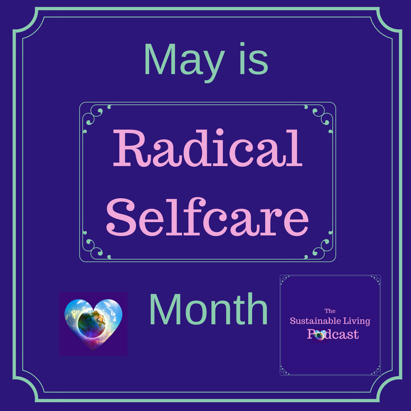 Radical Self-care