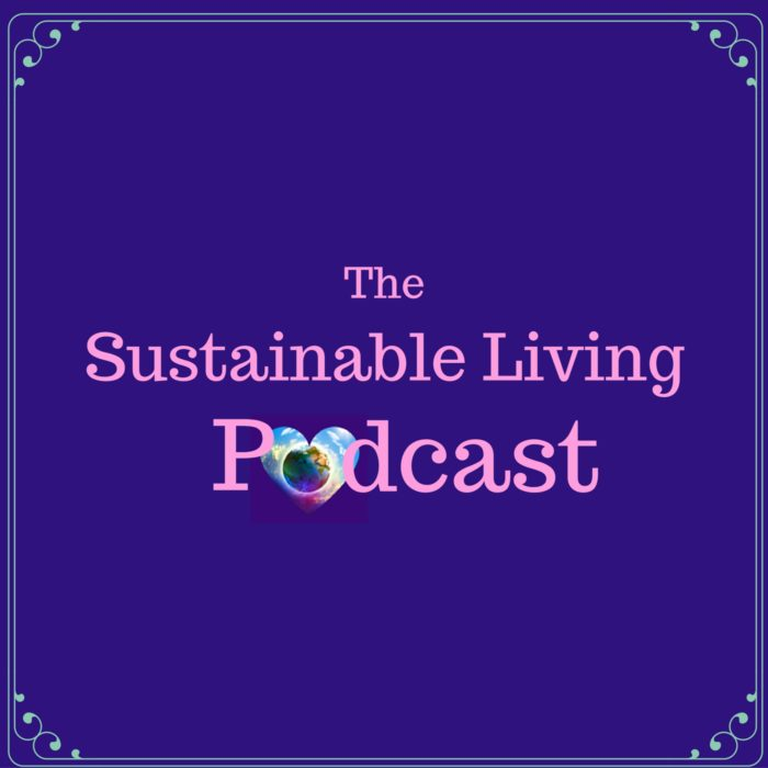 sustainable living podcast