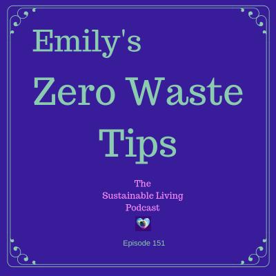 Emily's Zero Waste Tips